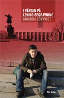 """""""I väntan på Lenins begravning"""" av Amanda Lövkvist"""
